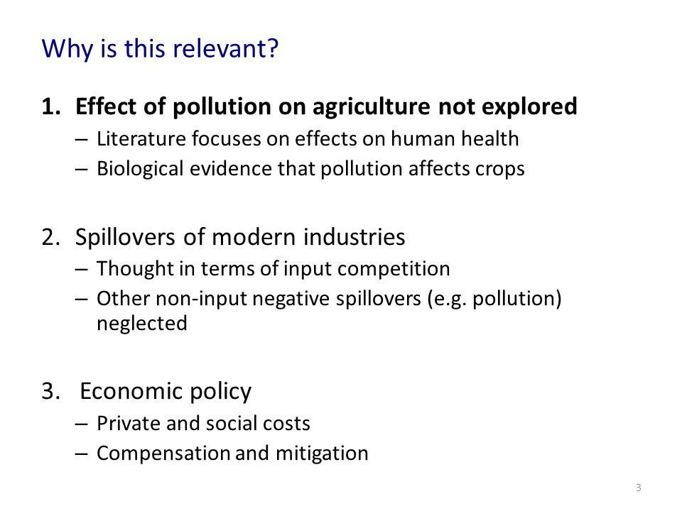 Why is this relevant Effect of pollution on agriculture not explored