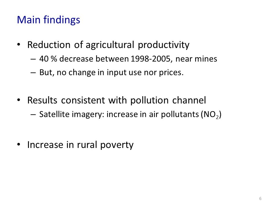 Main findings Reduction of agricultural productivity
