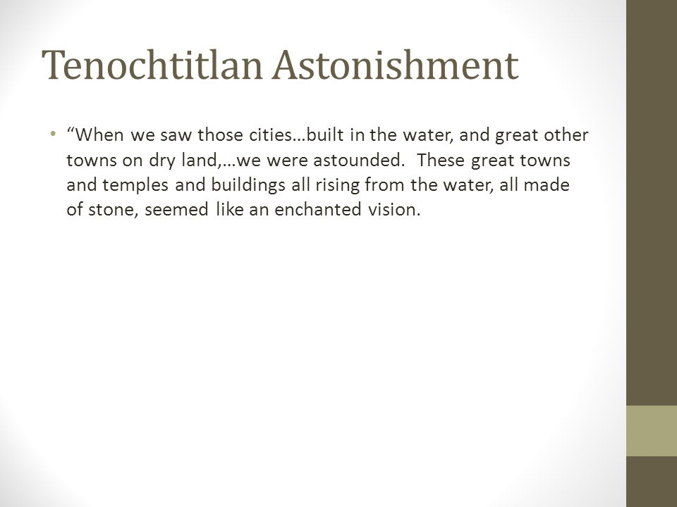 Tenochtitlan Astonishment
