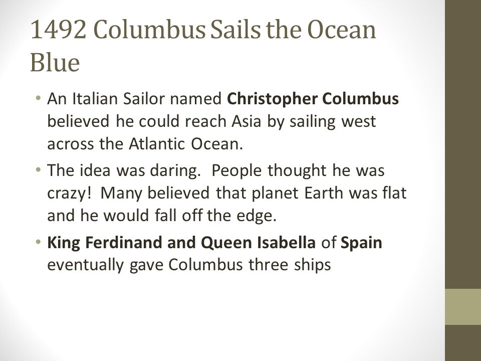 1492 Columbus Sails the Ocean Blue