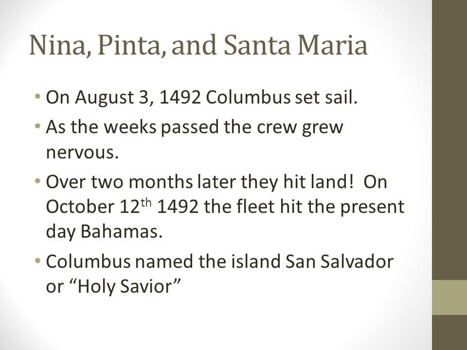 Nina, Pinta, and Santa Maria