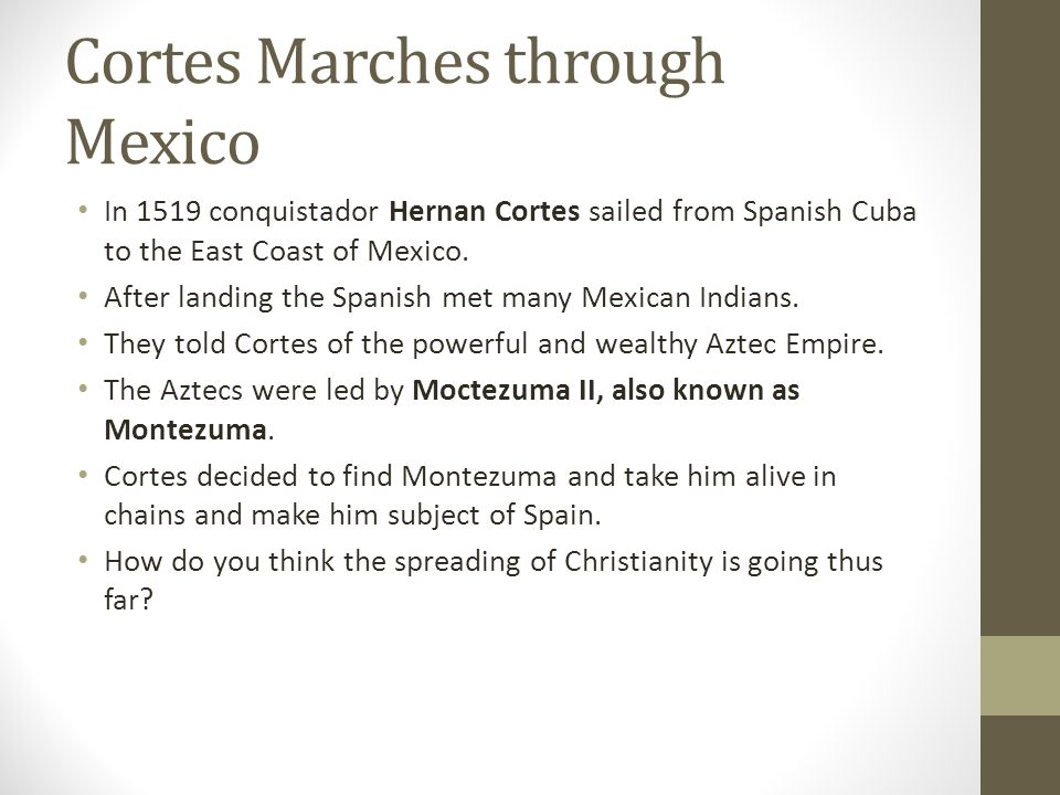 Cortes Marches through Mexico