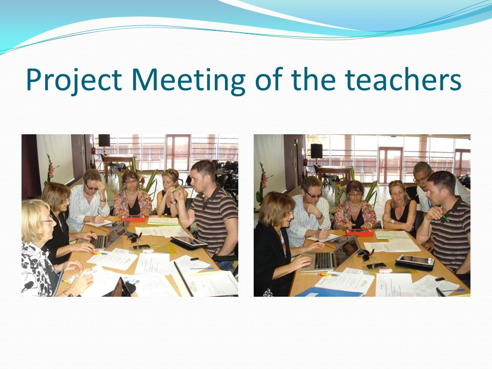 Project Meeting of the teachers
