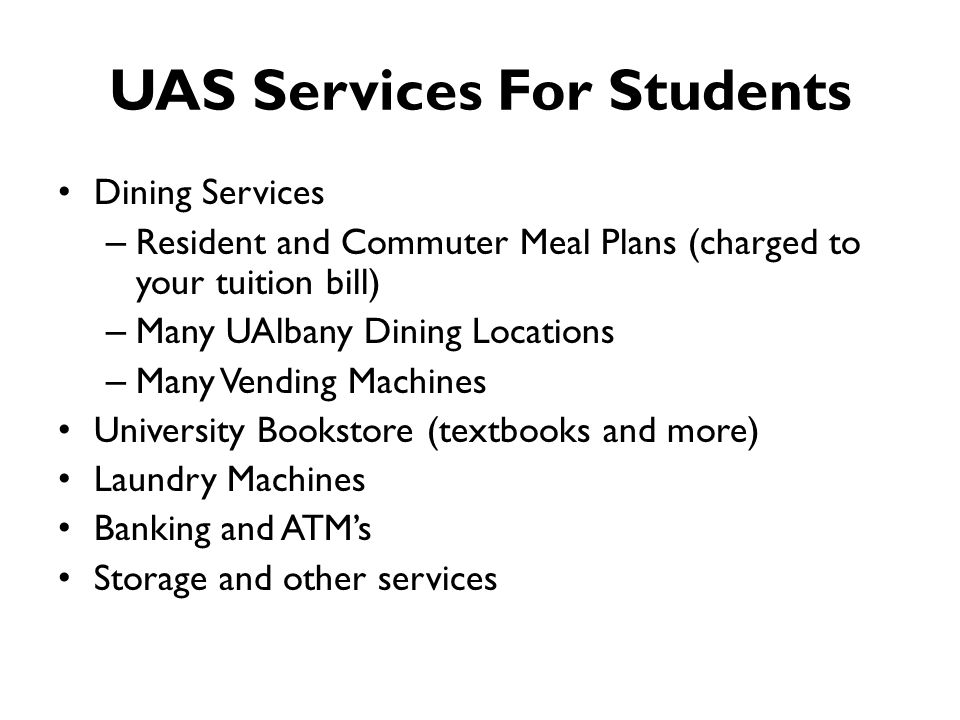 UAS Services For Students