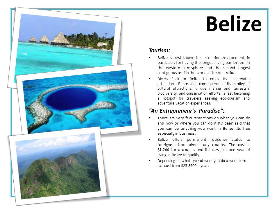 Belize Tourism: An Entrepreneur s Paradise :