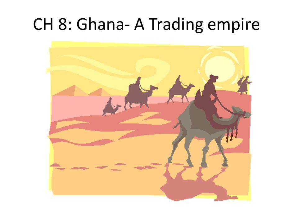 CH 8: Ghana- A Trading empire