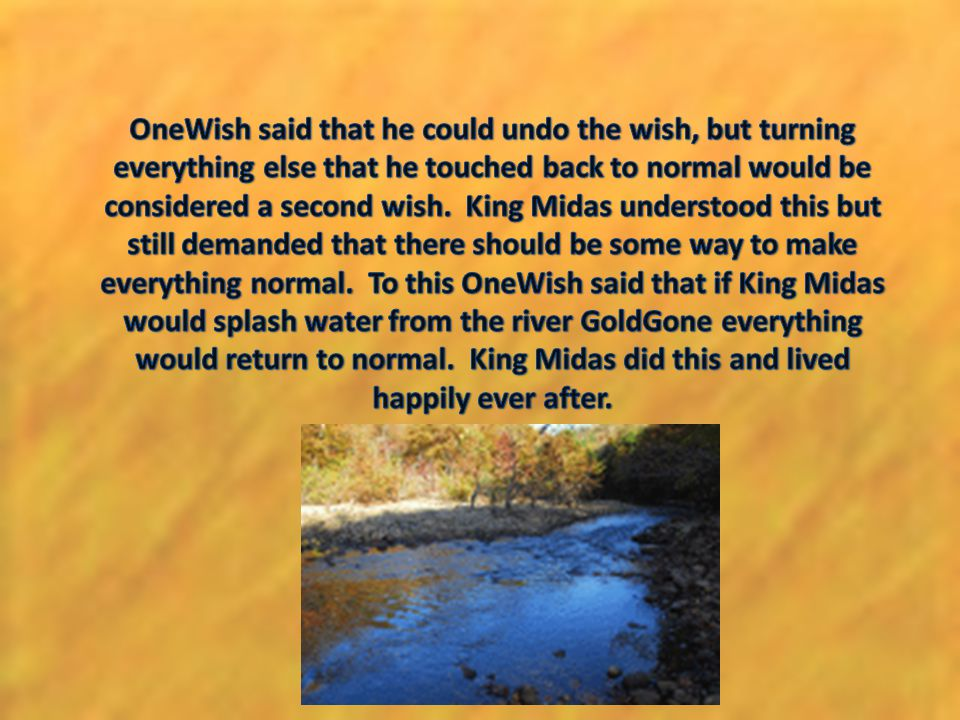 OneWish said that he could undo the wish, but turning everything else that he touched back to normal would be considered a second wish.