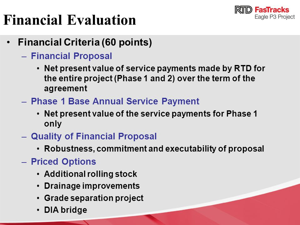 Financial Evaluation Financial Criteria (60 points) Financial Proposal