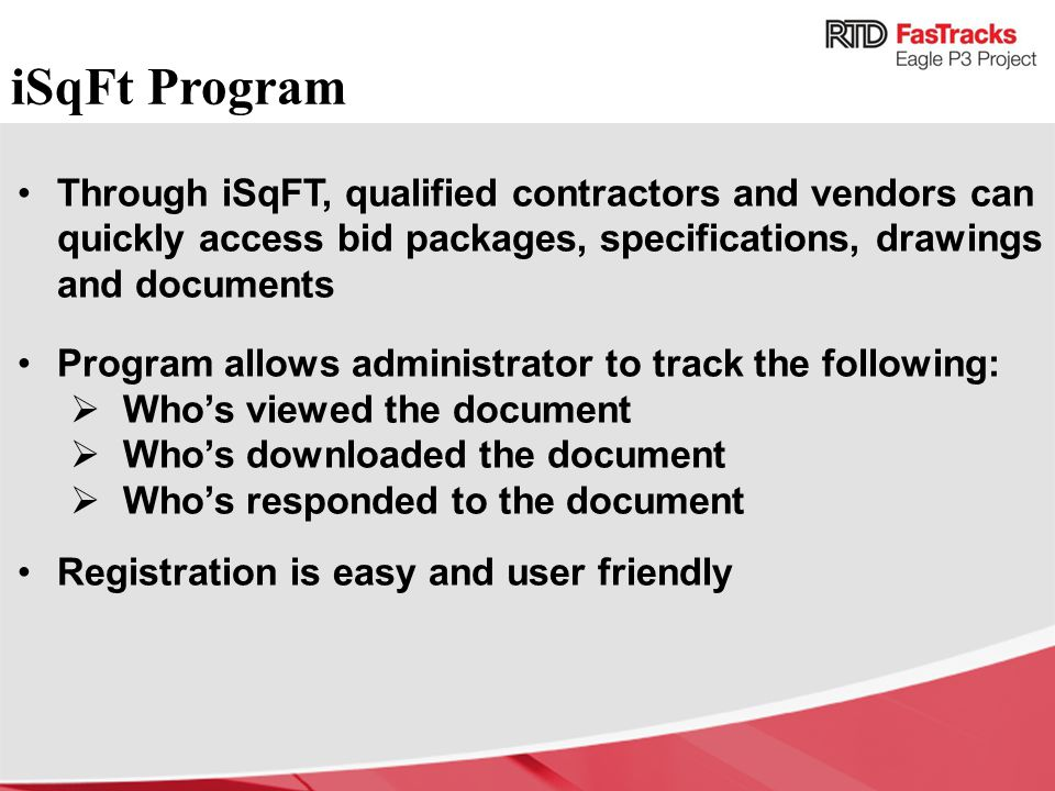 iSqFt Program Through iSqFT, qualified contractors and vendors can quickly access bid packages, specifications, drawings and documents.
