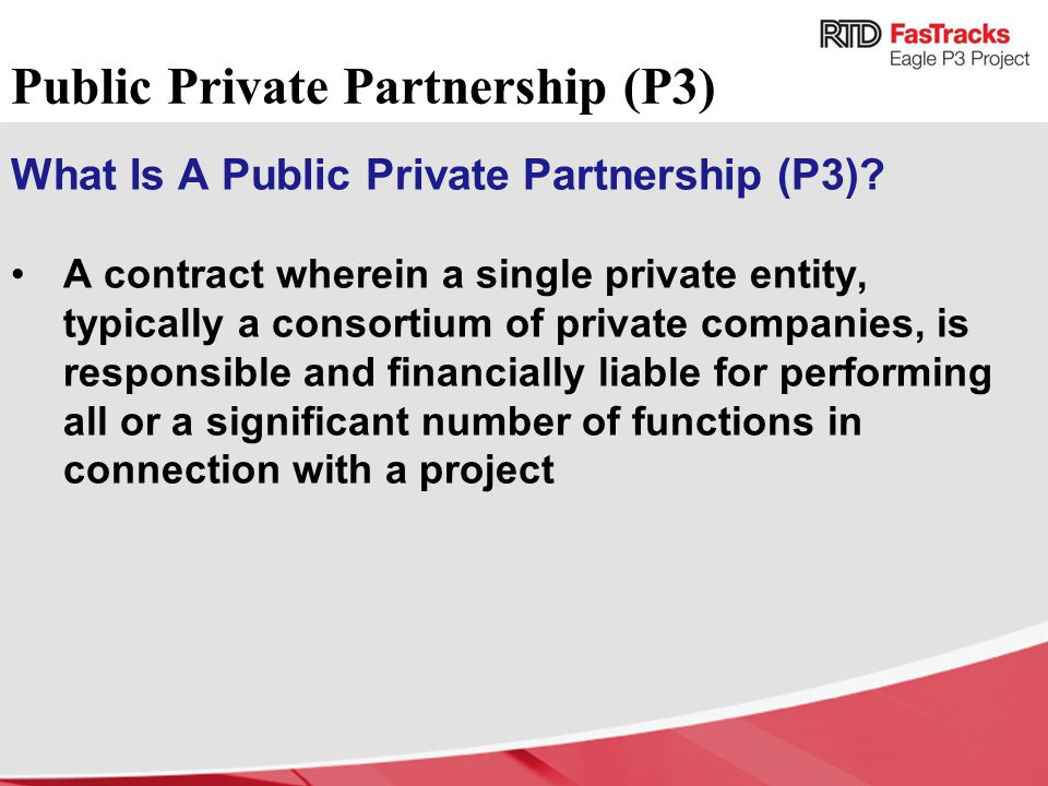 Public Private Partnership (P3)