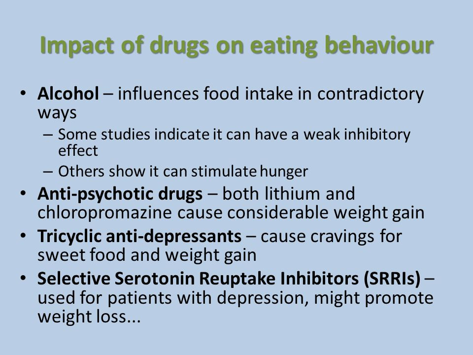 Impact of drugs on eating behaviour
