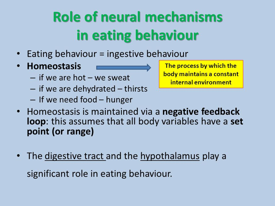Role of neural mechanisms in eating behaviour