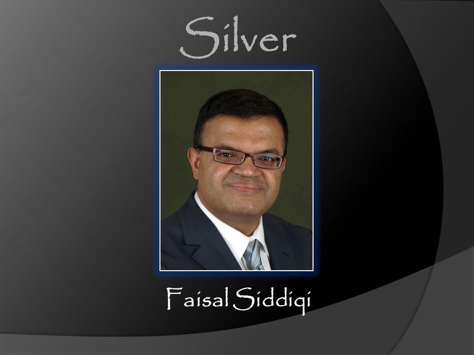 Silver Faisal Siddiqi Faisal Siddiqi