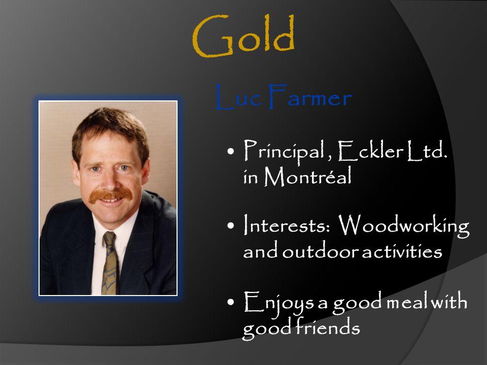 Gold Luc Farmer Principal , Eckler Ltd. in Montréal