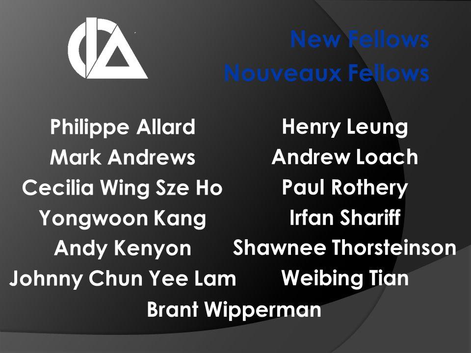 New Fellows Nouveaux Fellows