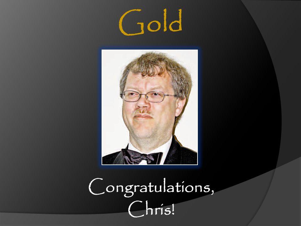 Congratulations, Chris!