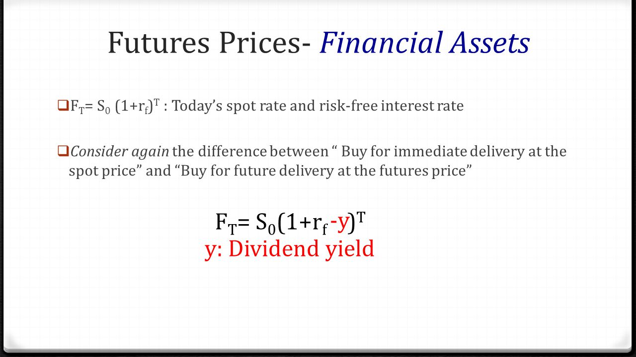 Futures Prices- Financial Assets