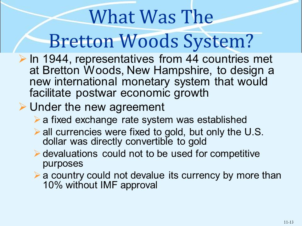 What Was The Bretton Woods System