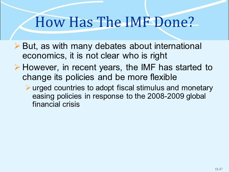 How Has The IMF Done But, as with many debates about international economics, it is not clear who is right.