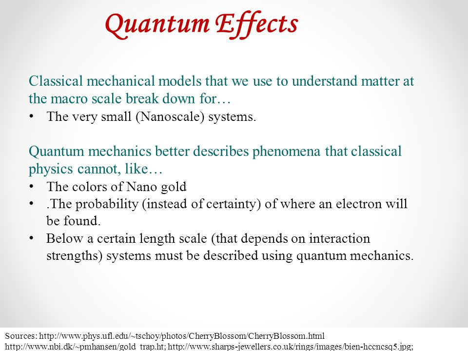 Quantum Effects Classical mechanical models that we use to understand matter at the macro scale break down for…