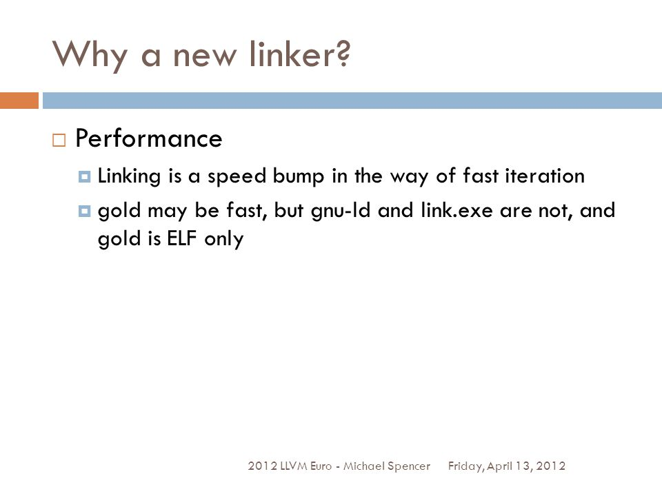 Why a new linker Performance