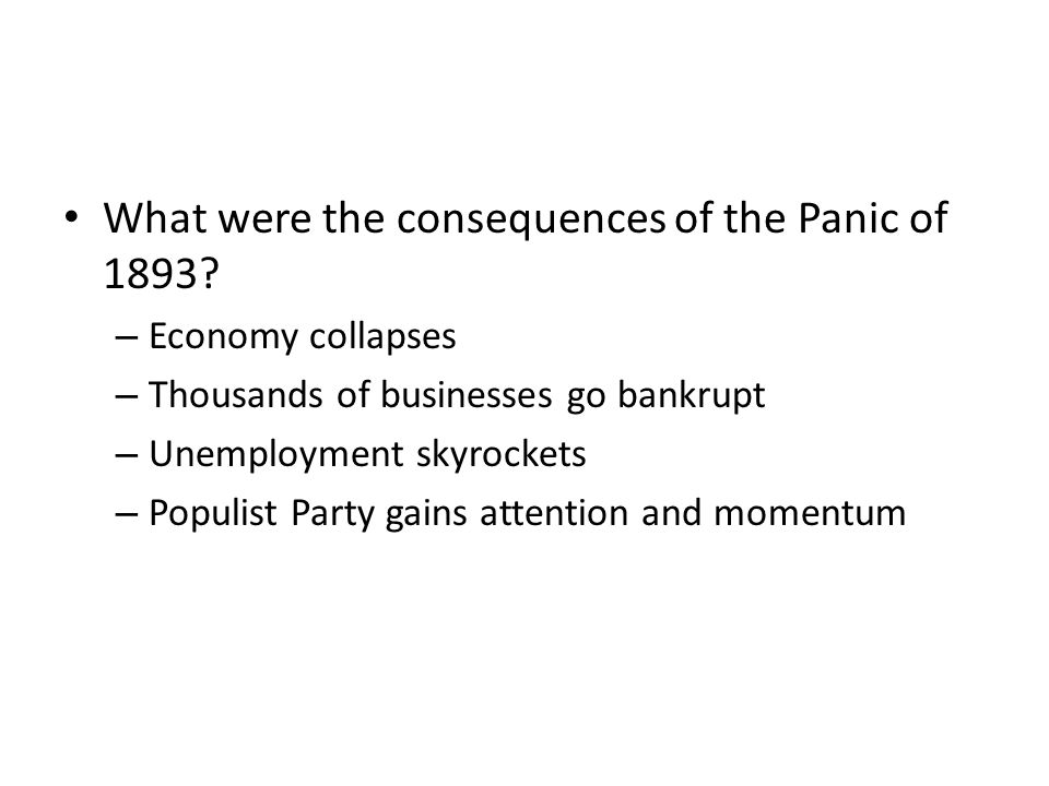 What were the consequences of the Panic of 1893