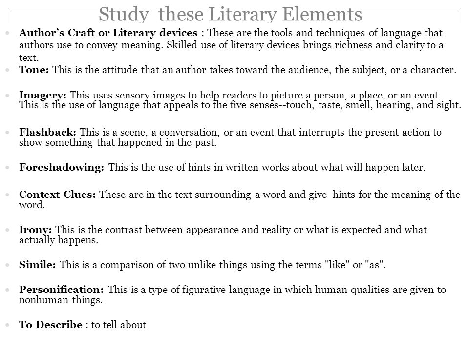 poetry and literary elements essay example Remember two things about using literary devices to write an essay: (1) all pieces of literature—fiction, poetry, drama—contain literary devices, and (2) the purpose of writing an essay about a literary device is to help the reader understand a theme of the work.