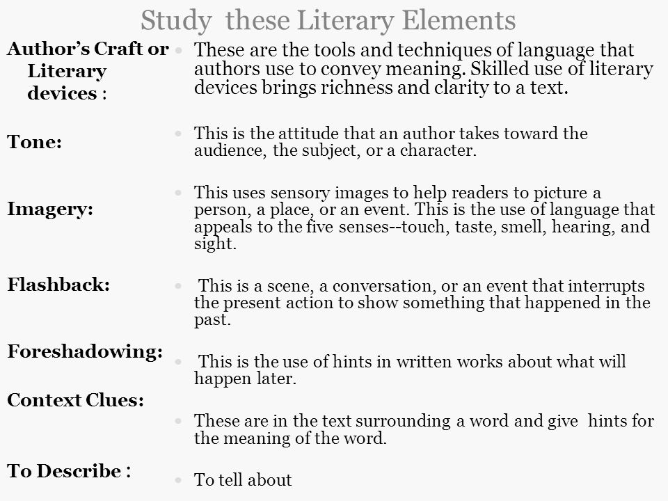 Study these Literary Elements