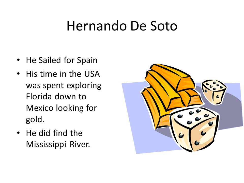 Hernando De Soto He Sailed for Spain