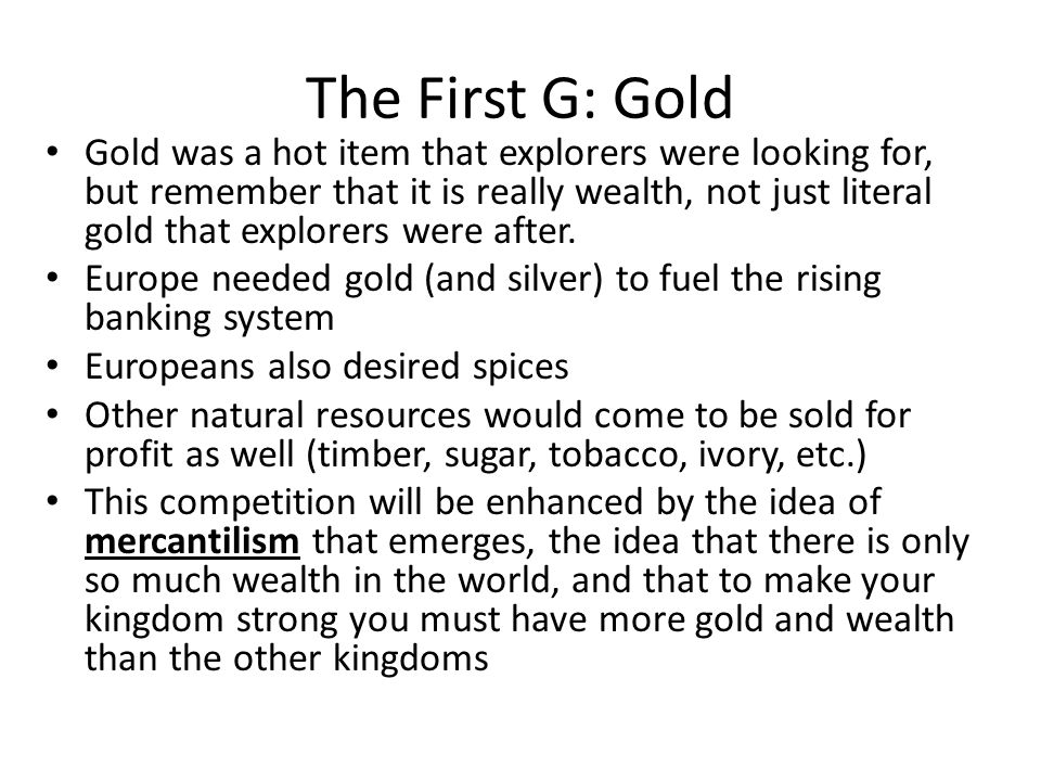 The First G: Gold