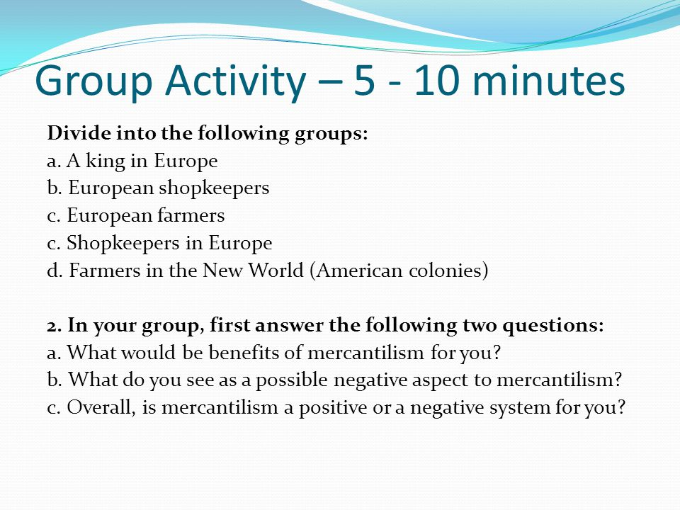 Group Activity – 5 - 10 minutes