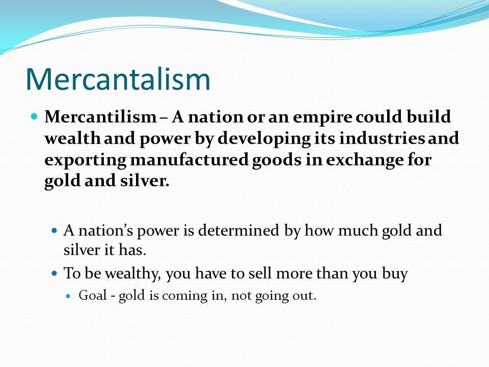 Mercantalism
