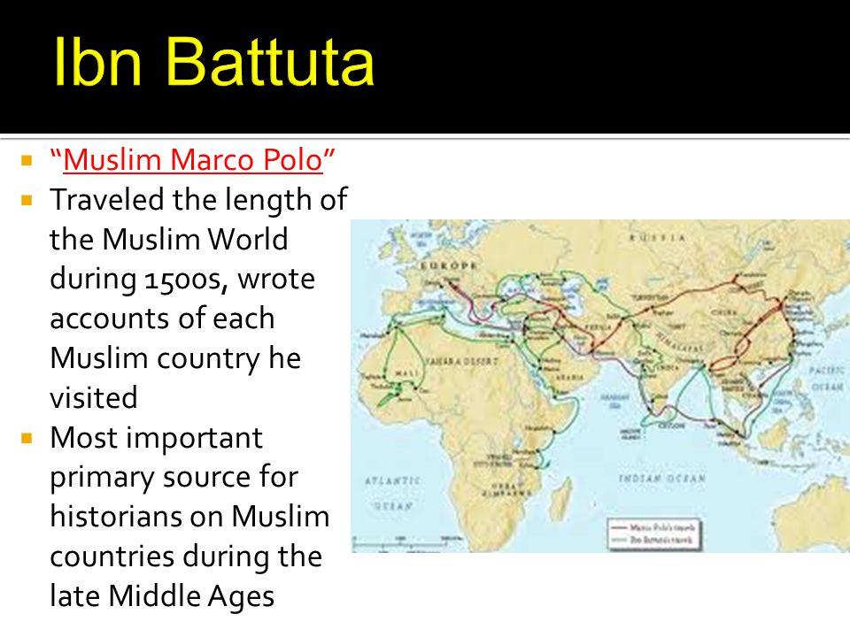 Ibn Battuta Muslim Marco Polo