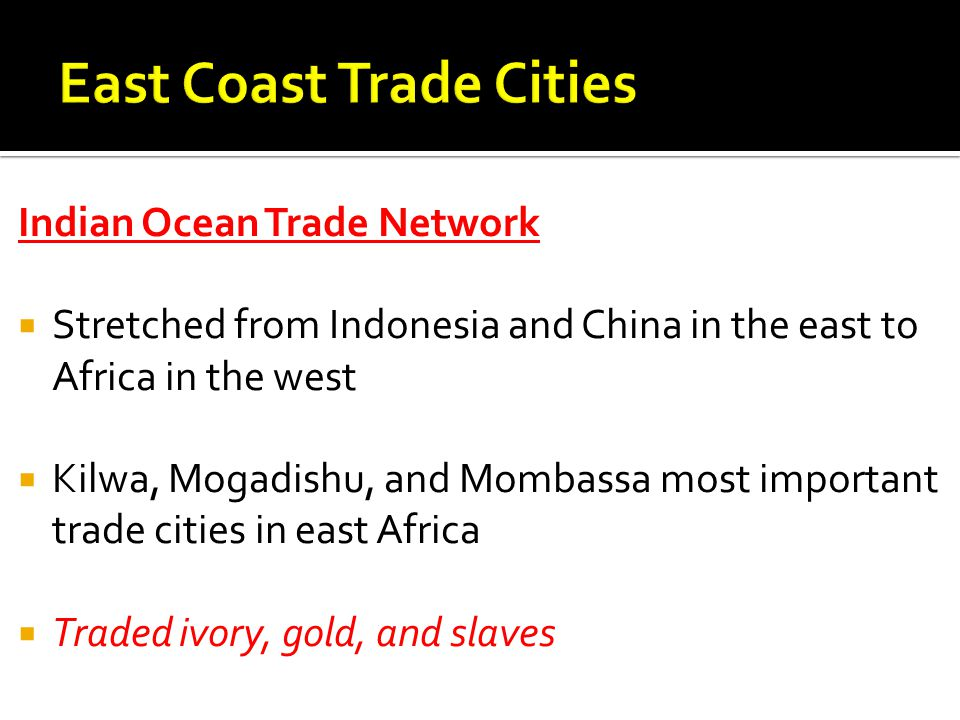 East Coast Trade Cities
