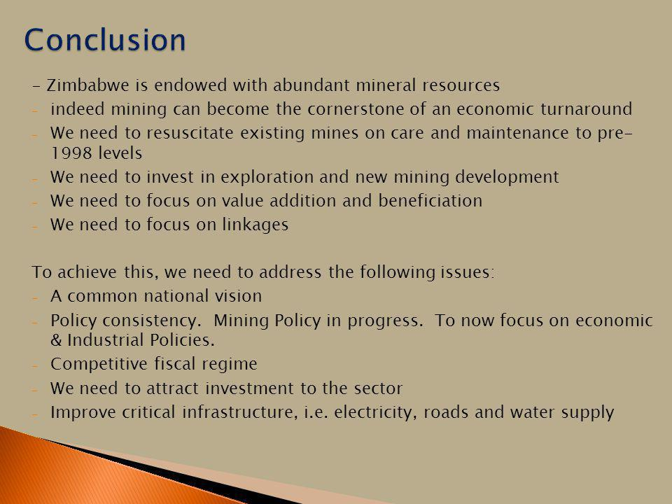 Conclusion - Zimbabwe is endowed with abundant mineral resources