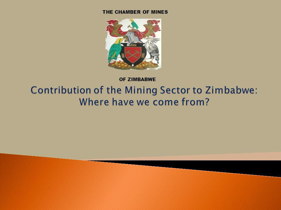 THE CHAMBER OF MINES OF ZIMBABWE.