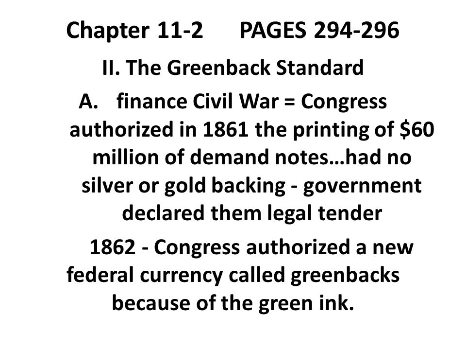 II. The Greenback Standard