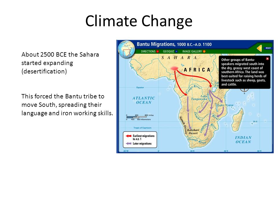 Climate Change About 2500 BCE the Sahara started expanding (desertification)