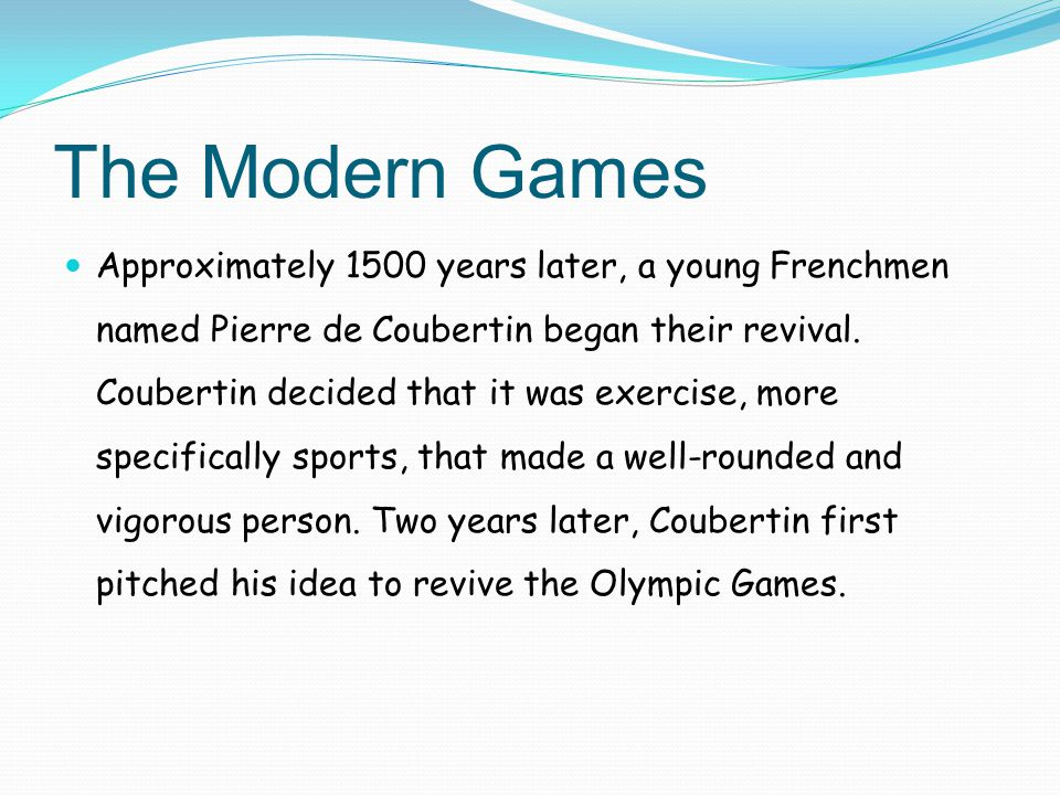 The Modern Games