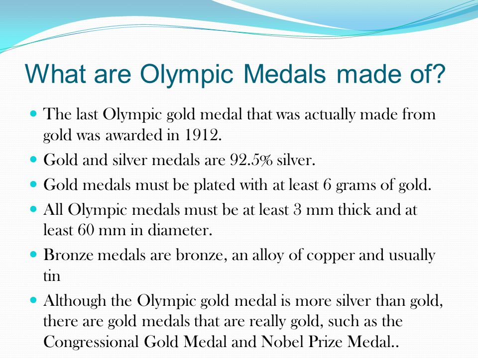 What are Olympic Medals made of