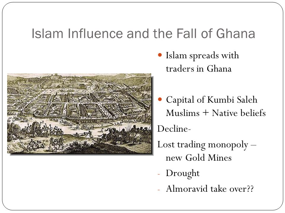 Islam Influence and the Fall of Ghana