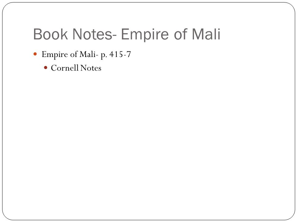 Book Notes- Empire of Mali