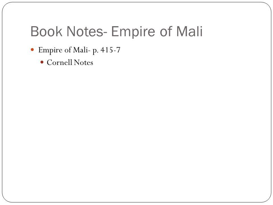 Book Notes- Empire of Mali