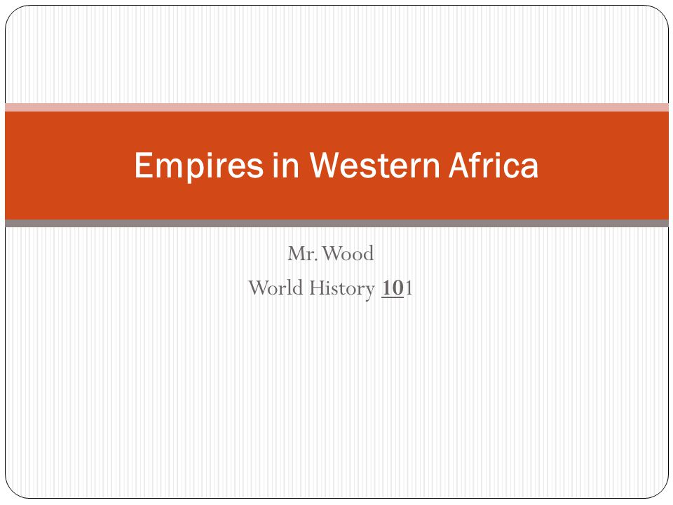 Empires in Western Africa
