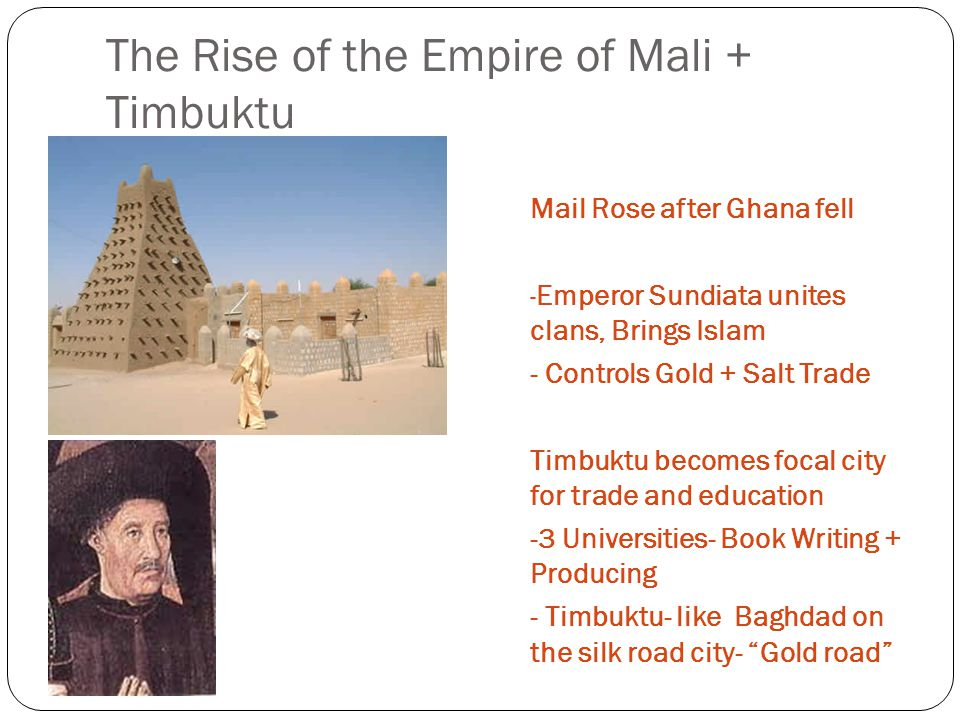 The Rise of the Empire of Mali + Timbuktu