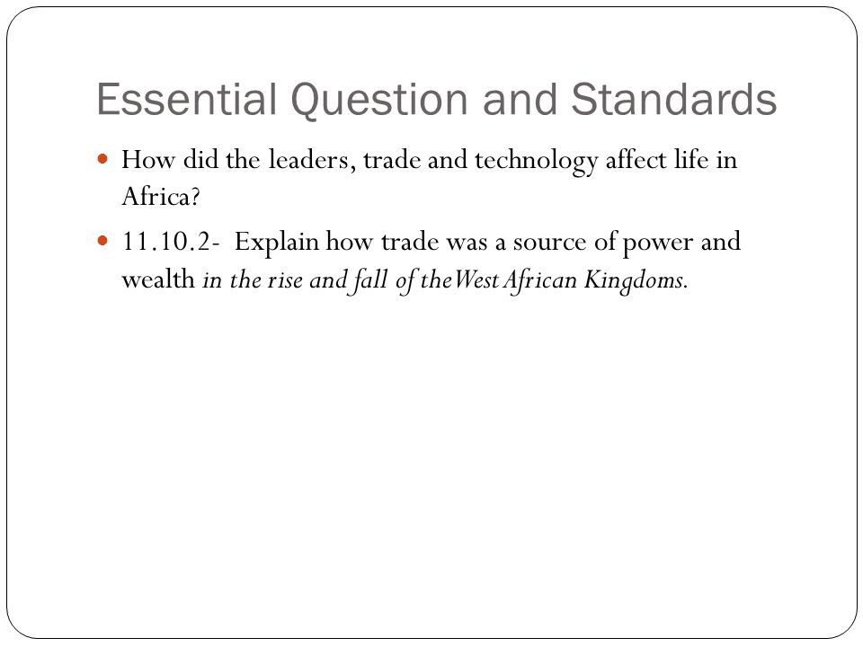 Essential Question and Standards