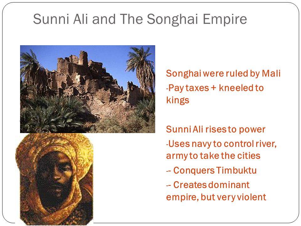 Sunni Ali and The Songhai Empire