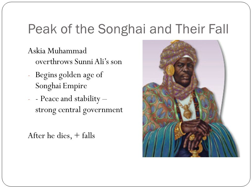 Peak of the Songhai and Their Fall