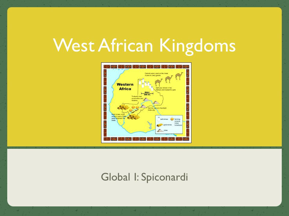 West African Kingdoms Global I: Spiconardi