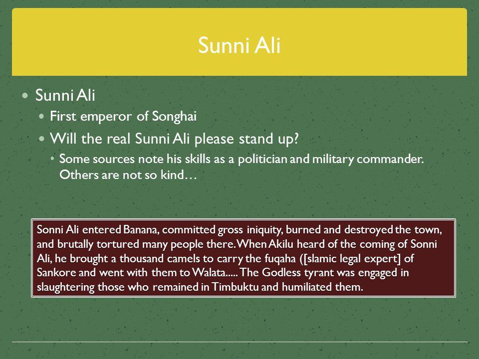 Sunni Ali Sunni Ali Will the real Sunni Ali please stand up